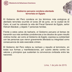 #InfoCancillería: Gobierno del #Perú condena atentado terrorista en #Egipto http://t.co/1LNZA8d6Uq
