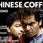 """U must catch a show of #chinesecofffee by the v talented @DanHusain at Prithvi this weekend http://t.co/u5zNZ7CTZM http://t.co/TVQpJfOJIt"""""""
