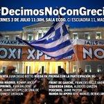 Mañana todos #decimosNoconGrecia APOYO a la Democracia frente a la austeridad y presión financiera sobre Grecia #OXI http://t.co/CMBeGYeo1V