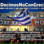 Mañana unidos #DecimosNoconGrecia. No a la austeridad y SÍ a la soberanía del pueblo griego, que es la nuestra. http://t.co/VxI0WcaBb2