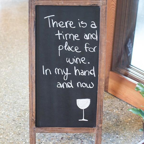 There's a time and a place for wine.  In my hand.  Now.