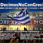 Mañana estaremos mostrando nuestro apoyo al pueblo griego y el NO en el referéndum. http://t.co/rEstxOaF3a