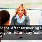 RT @aplusapp: Hilarious job interview advice that definitely won't help. http://t.co/t2AhbhurUu http://t.co/7dreUNuKTF
