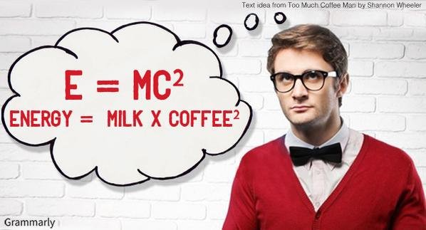 Physics for #coffee addicts - via @Grammarly  #MondayMorningBlues #science #fun http://t.co/b3yCT0GVpV