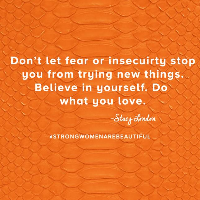Don't let fear or insecurity stop you from trying new things.  Believe in yourself. @stacylondon #MotivationMonday http://t.co/2p3ld08g4e