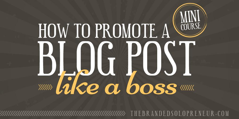{Free Mini Course} How To Promote A Blog Post Like A Boss http://t.co/4i6snhQVZ2 #bloggingtips http://t.co/faG5QzLHgv via @drebeltrami