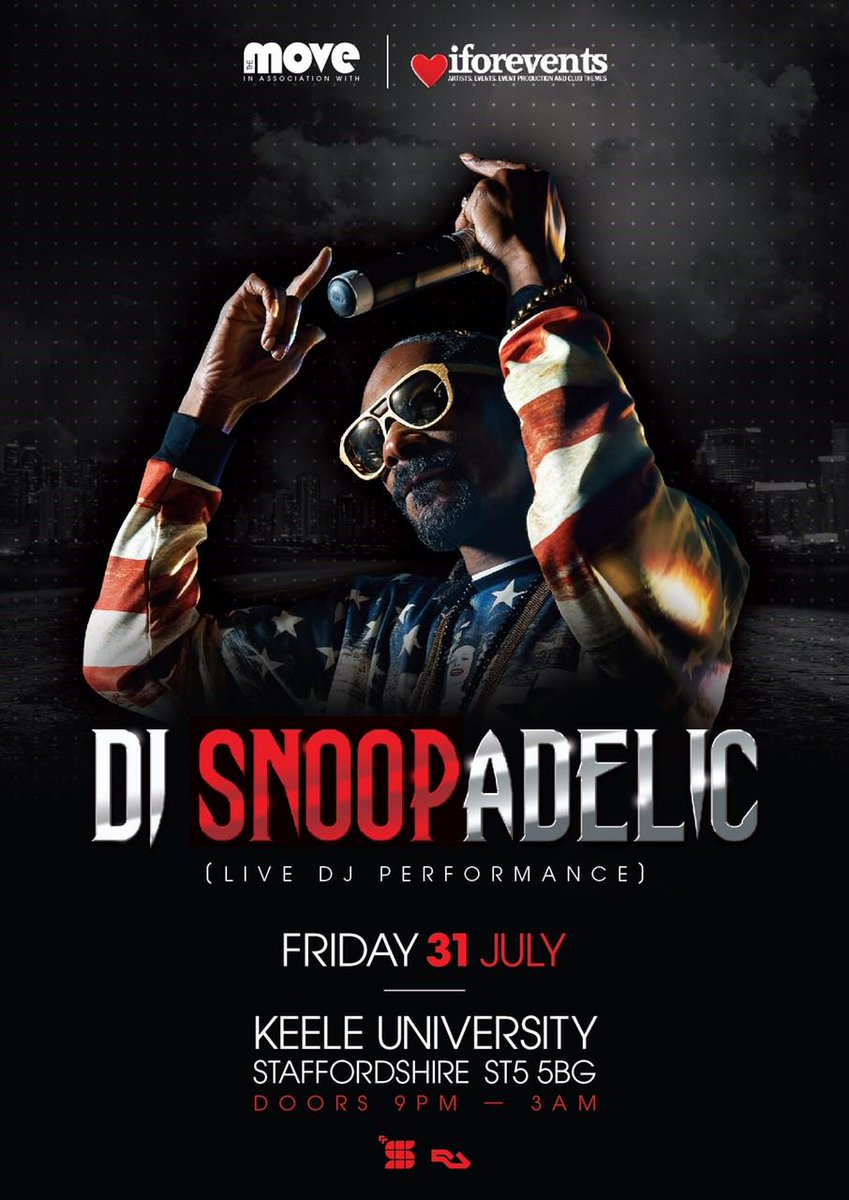 UK !! Catch me #DJSNOOPADELIC #LIVE at Keele Uni July 31 S/o @iforphin @iforevents n big Lee @themoveuk http://t.co/pGm7MItSkp