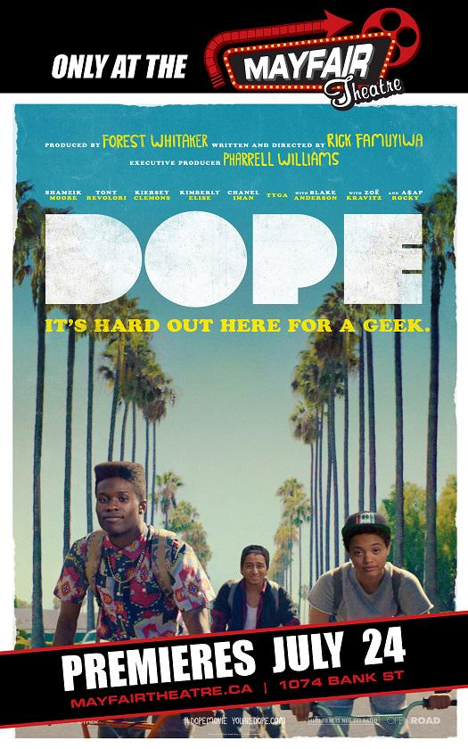 DOPE - Ottawa Premiere on Friday July 24th! Sundance Film Festival: Editing award winner & Grand Jury Prize nominee! http://t.co/AfWx8d6LBd