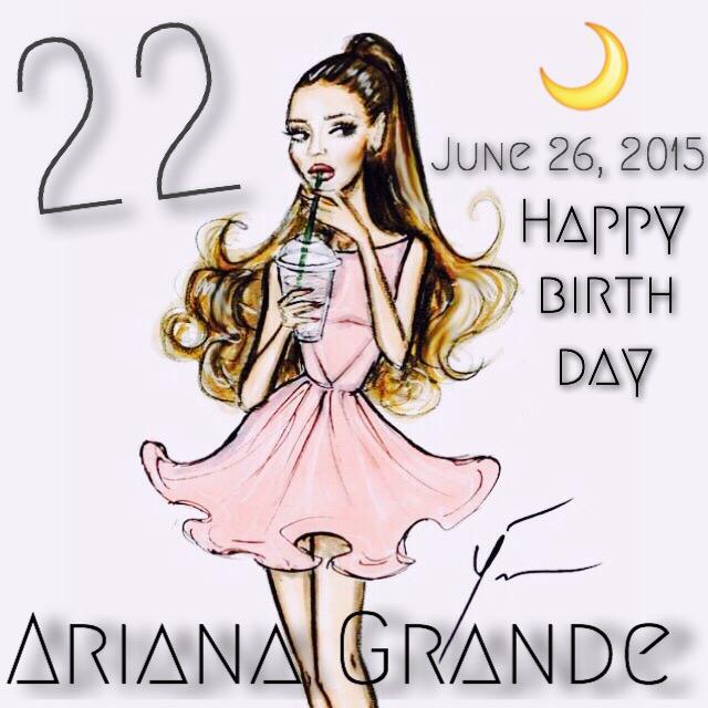 June 26, 2015  Ariana Grande Happy Birthday