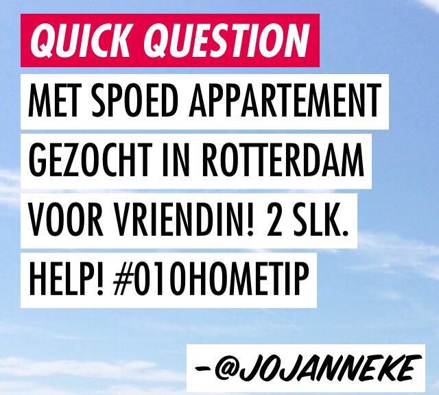 Weet iemand een appartement in Rotterdam voor een van mijn vriendinnen? #dtv #durftevragen http://t.co/fEiuwBucEl
