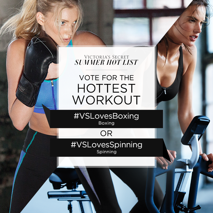 #VSLovesBoxing or #VSLovesSpinning? Tweet to VOTE for Hottest Workout on our #SummerHotList. http://t.co/5II7b1vzT4