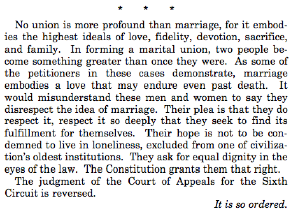 Justice Kennedy's last paragraph is beautiful #lovewins #loveislove http://t.co/n99CSsh3dU