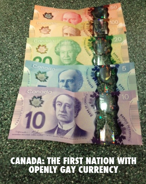 Dear Americans moving to Canada, Have you seen our currency? We are totally, unapologetically &  #relentlesslygay! http://t.co/njwJX2kBYr
