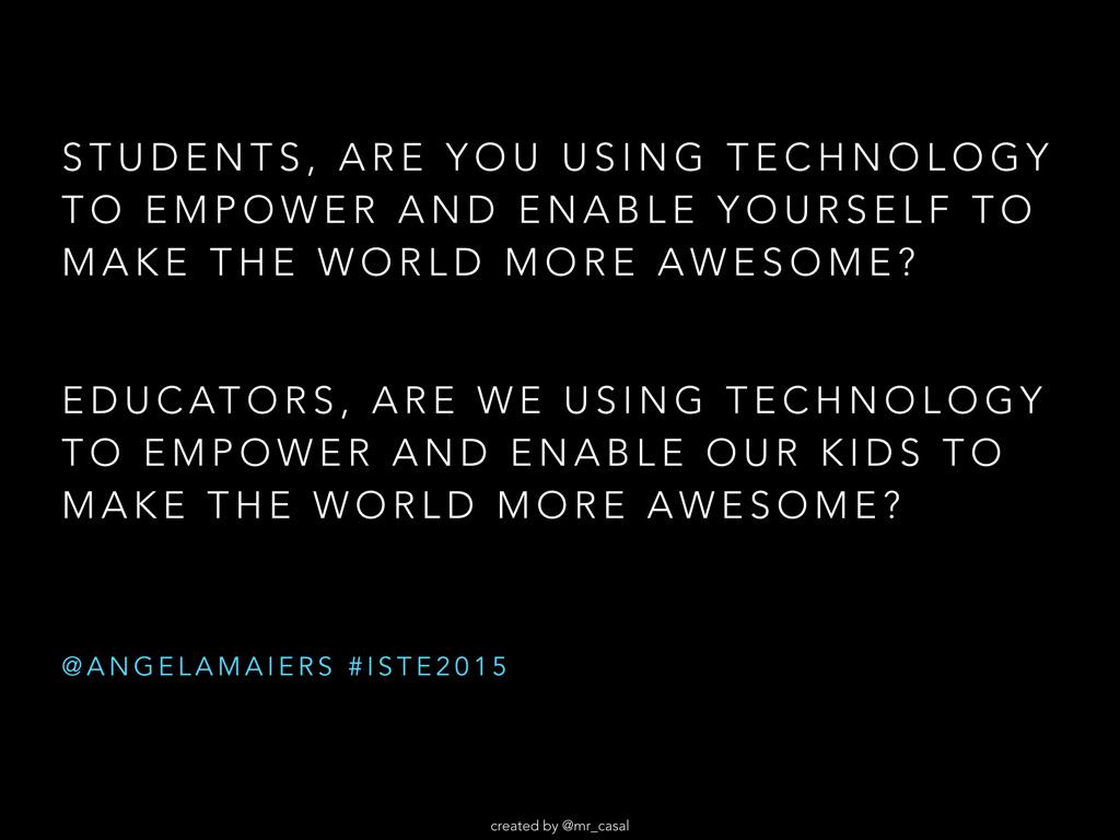 RT @mr_casal: The new essential questions... Thank you @AngelaMaiers for the inspiration...  #ISTE2015 http://t.co/sPIN9MllhP
