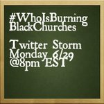 #WhoIsBurningBlackChurches twitter storm in 20 minutes #wedemandanswers http://t.co/dl9df88GGx