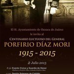 @JavierVillacana: @GobCdOax los y las invita al Centenario Luctuoso Porfirio Díaz #Oaxaca http://t.co/hZm2xQ0C98 http://t.co/RhlpMFqC8t