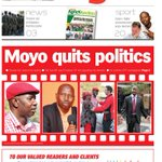 #Frontpage #TuesdayPaper Moyo quits politics http://t.co/2ZJdkdKOYV