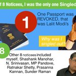 Out of 8 noticees, I was the only one SINGLED OUT! Only my passport was revoked. Why just me? #Lalitgate http://t.co/858qhjSFj0