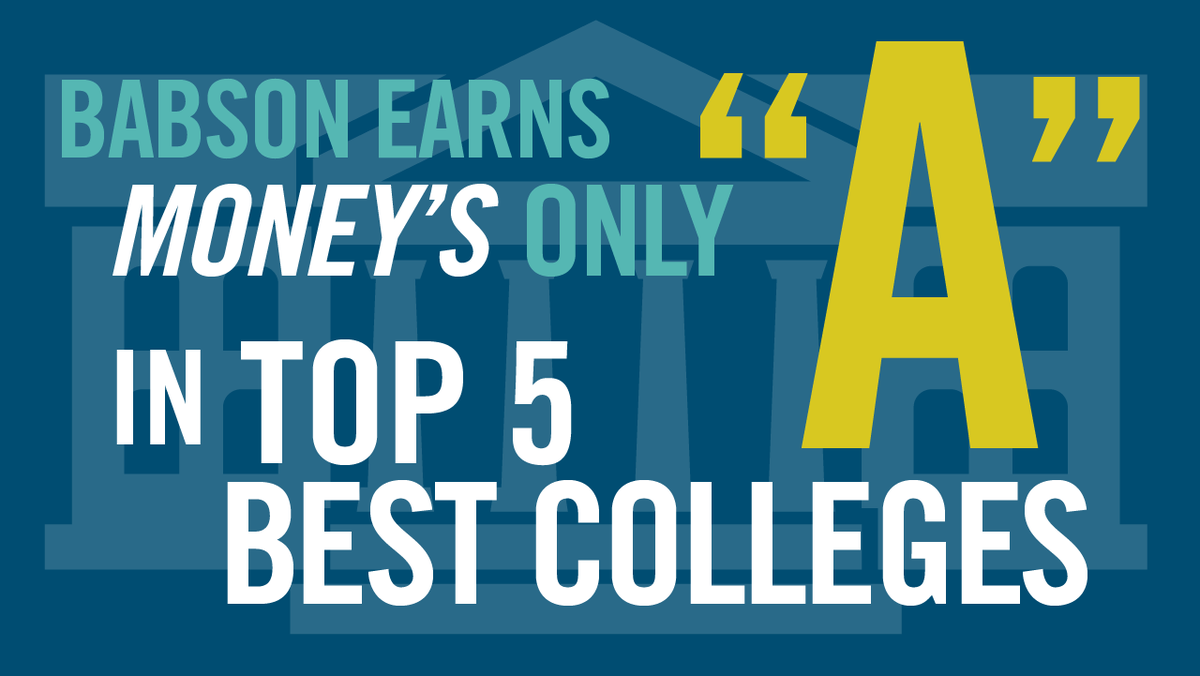 """#Babson is No. 2 in @MONEY's #BestColleges ranking, and earns the only """"A"""" among the top 5: http://t.co/naKt8w79F2 http://t.co/liYNmA540B"""