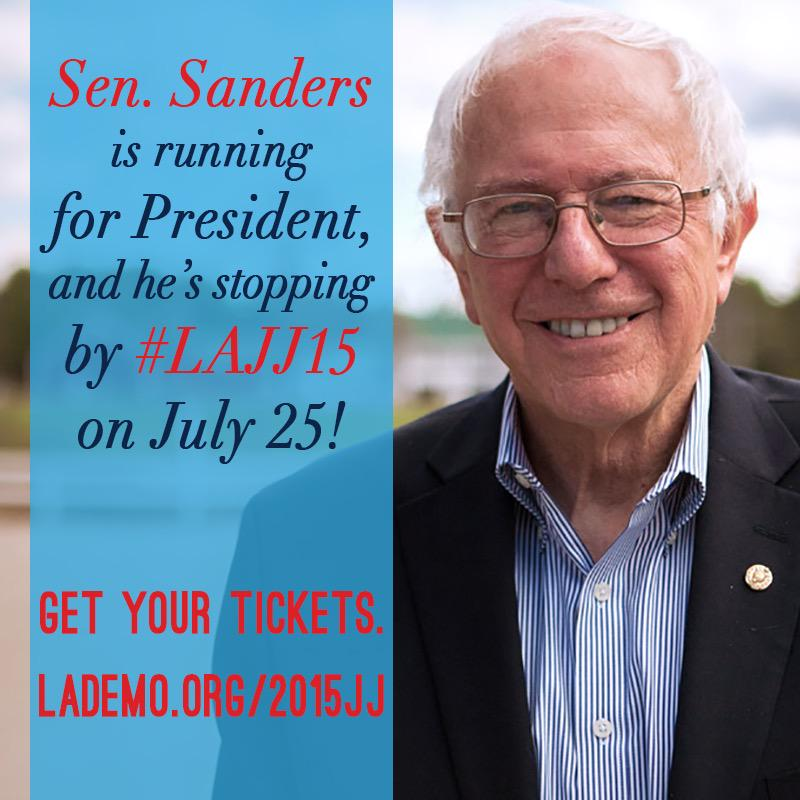 .@BernieSanders is coming to #LAJJ15! Are you? http://t.co/BrkJ3P5JjU http://t.co/d2XlE3X8qz