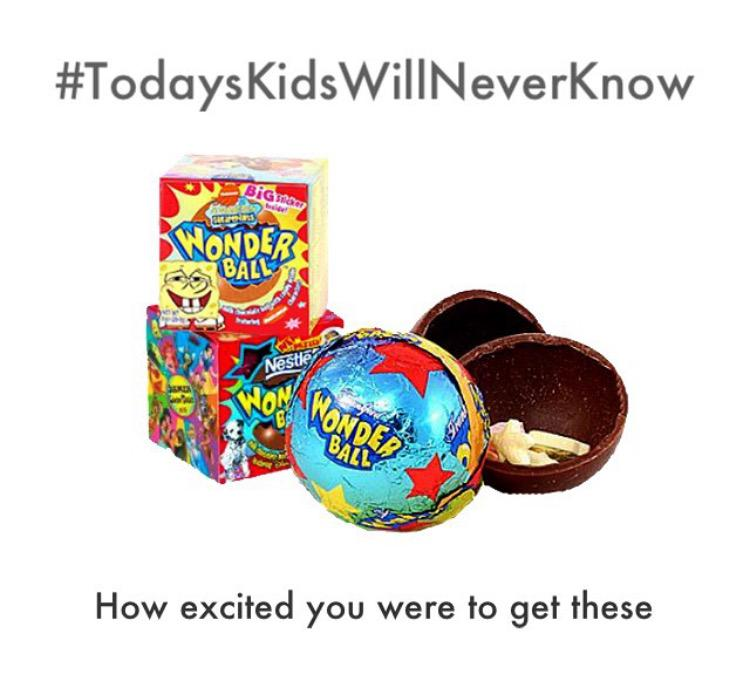 #TodaysKidsWillNeverKnow Wonder Ball