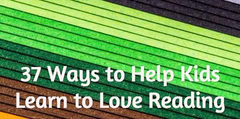 37 Ways to Help Kids Learn to Love Reading http://t.co/yuKJKV8n1G http://t.co/jFaSPUxYgl