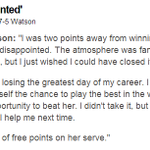 Heather Watson in her own words, after an amazing battle v Serena Williams More here http://t.co/MmyuZgLtje http://t.co/CxTUE2Ejmy