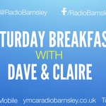 Saturday Breakfast with Dave & Claire is GO at 9pm! Listen: http://t.co/cmK5DtZi2N & @tunein radio #barnsleyisbrill http://t.co/V0bvuydnn8