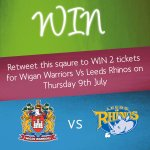 RT to WIN 2 tickets to @WiganWarriorsRL vs Leeds Rhinos 9th July! T&Cs apply: http://t.co/zXvFGIncOw ends 7th July! http://t.co/0hTRovgf6t
