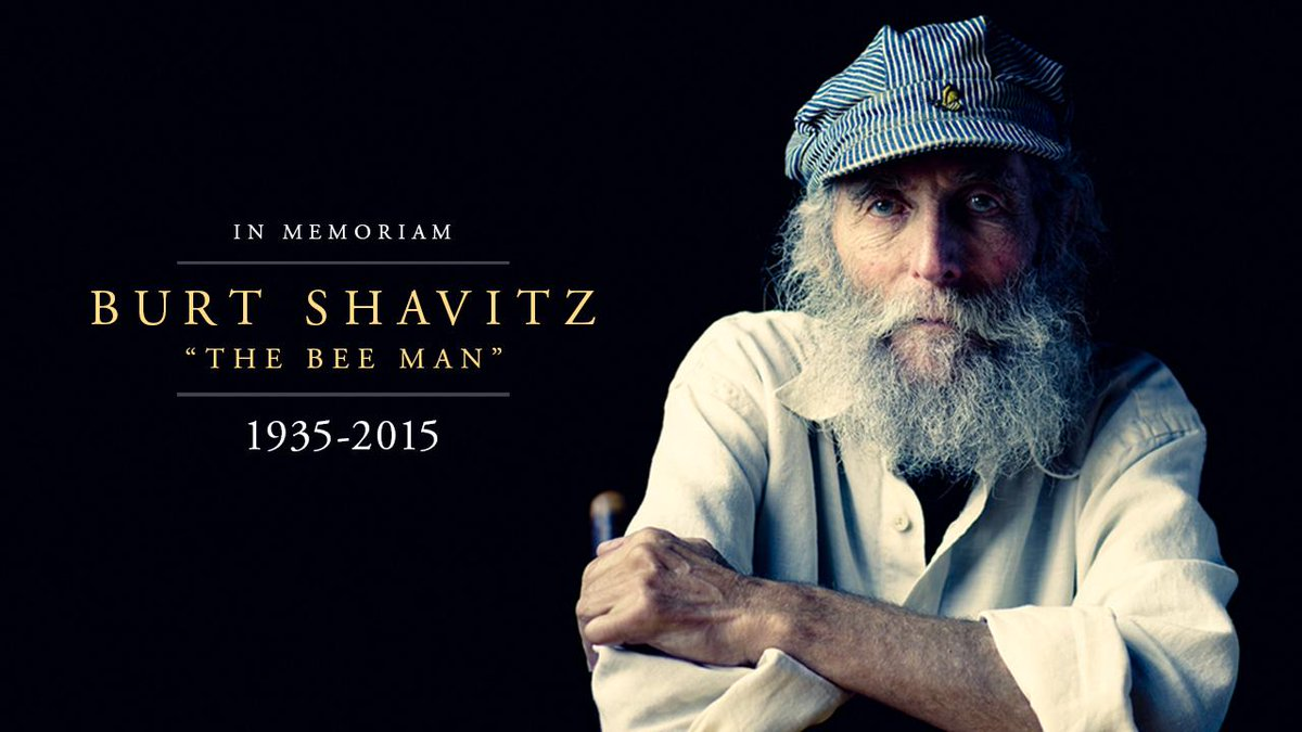 Our co-founder and namesake, Burt Shavitz, has left for greener fields and wilder woods, but his spirit lives on. http://t.co/7mTy2988FX