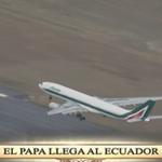 El #PapaFrancisco ha llegado al Ecuador. #ElPapaEcuavisaYyo http://t.co/7tM6UmNcMl