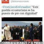 """""""Este pueblo ecuatoriano se ha puesto de pie con dignidad"""" #CorreaEscuchaste http://t.co/Mck9ZAsbLk"""