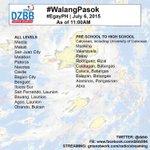 """""""@dzbb: PHOTO: Listahan ng #WalangPasok ngayong araw July 6 as of 11:00AM. #EgayPh http://t.co/kUayjkstUF"""""""