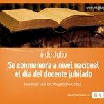 6 de Julio Se conmemora a nivel nacional el día del docente jubilado @danielscioli @noradelucia @CrisAlvarezRod http://t.co/fAT3ViRovL