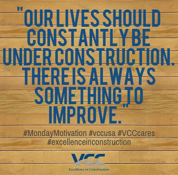 #MondayMotivation #vccusa #excellenceinconstruction http://t.co/I3POABEoeW