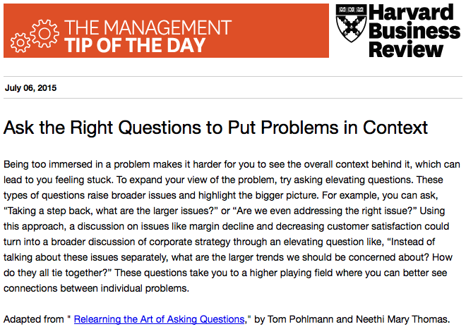 Our management tip of the day: If you're stuck on a problem, try asking a different question http://t.co/OSRqPZzxUR