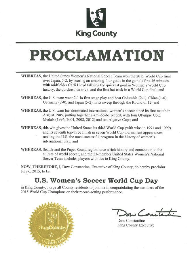 "I do hereby proclaim July 6, 2015, to be ""U.S. Women's Soccer World Cup Day"" in King County. #USWNT http://t.co/KRYacWdN2H"