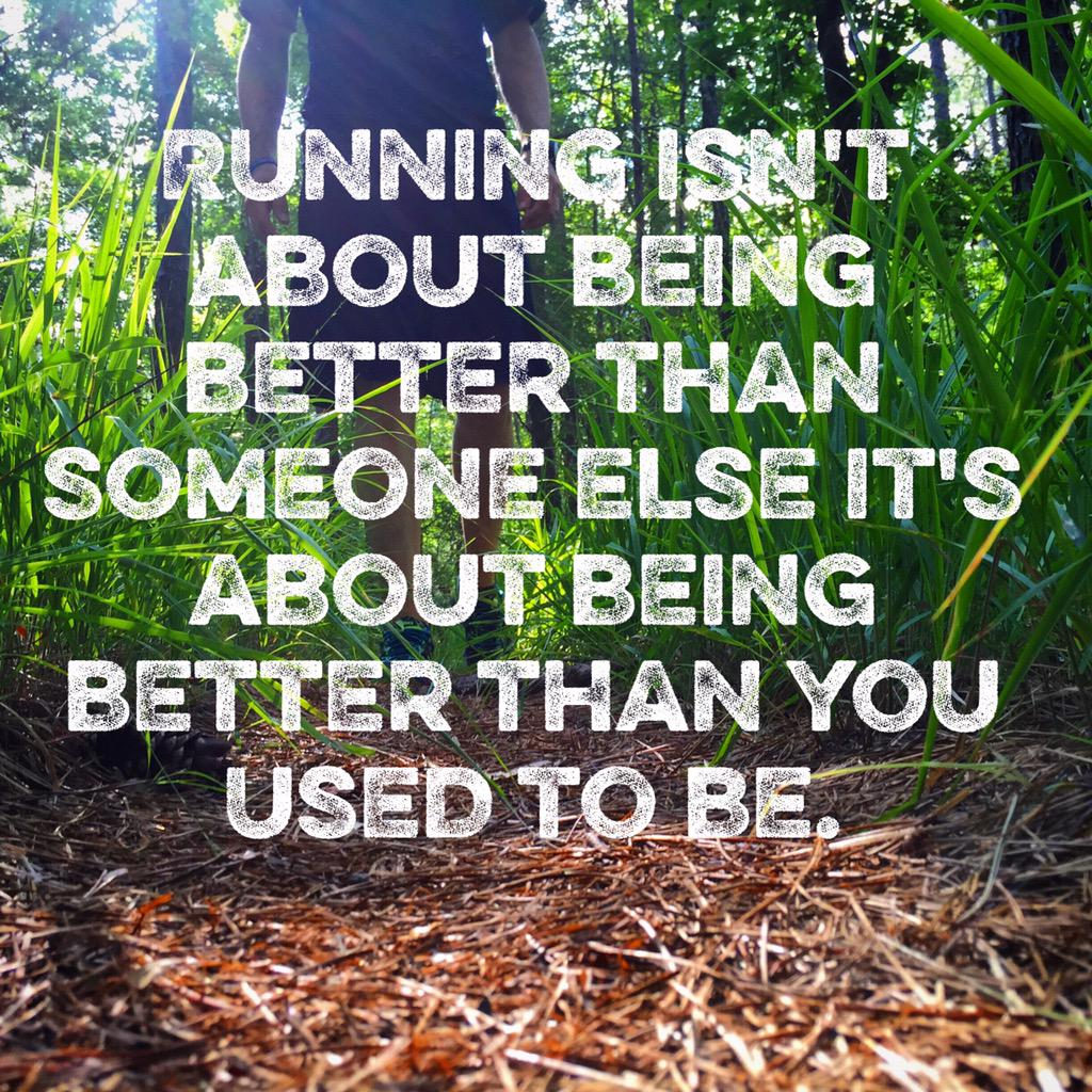 Be better than you used to be.  #Running #Inspiration http://t.co/HHf10kr2xu