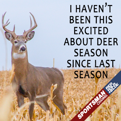 I haven't been this excited about #DeerSeason since last season! #Hunting http://t.co/mG2PWNubtN