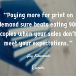 RT @WritersEdit: Paying more for print-on-demand sure beats eating 900 copies when your sales don't meet your expectations... http://t.co/V…