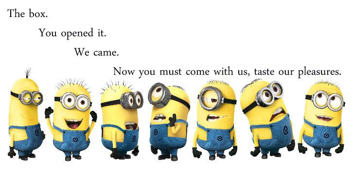 I've found the best way to respond to relatives sharing Minions memes on FB is with my own quoting Hellraiser. http://t.co/J7RbNlR1DK