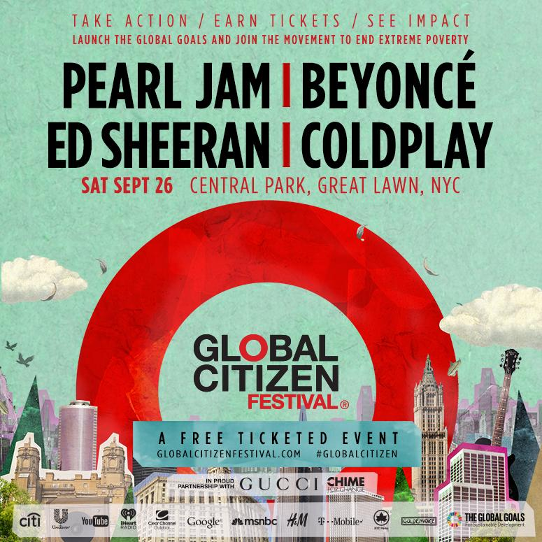 ATTN: #GlobalCitizen Festival @pearljam @beyonce @edsheeran @coldplay to launch #GlobalGoals to end poverty http://t.co/2wVjqLzUAP