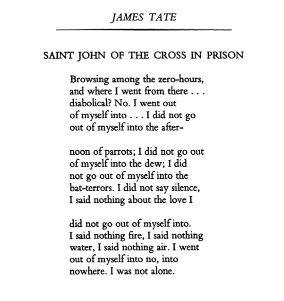 I went  out of myself into no, into  nowhere. I was not alone. —James Tate, RIP http://t.co/OI9KcC4myv http://t.co/YYCg54Bbgp