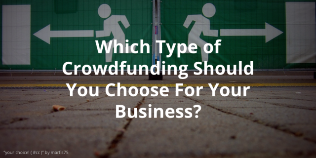 Which Type of #Crowdfunding Should You Choose For Your Business? http://t.co/NeECqVjRri by @aboutdotcom http://t.co/sDZqABZ2On