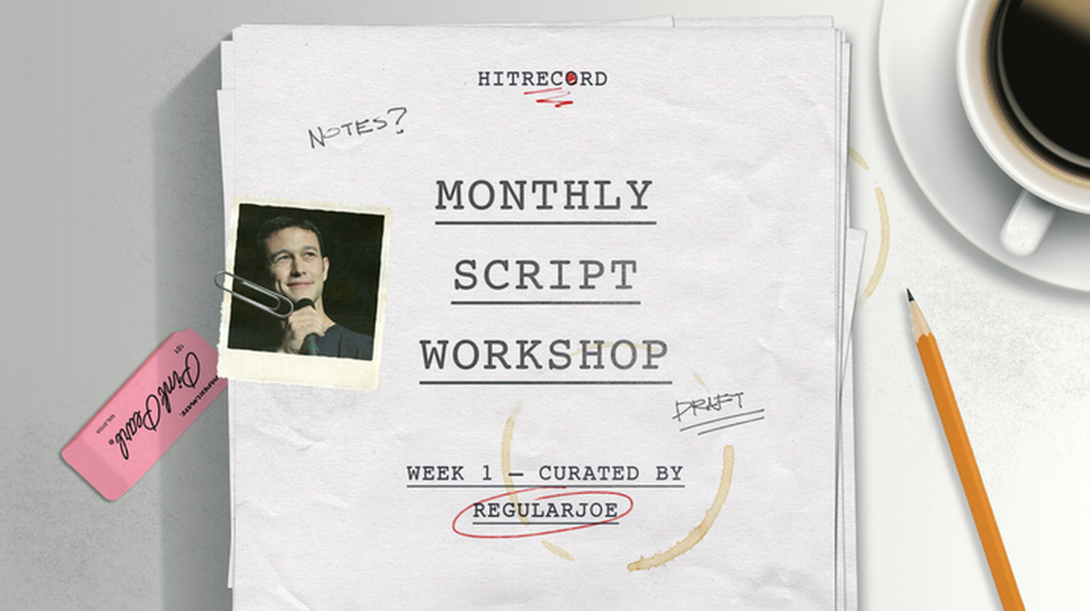 And now, a brand new @hitRECord project for script writers -- http://t.co/fV5jo1aBVI  #MonthlyScriptWorkshop http://t.co/wLUN9oX2xy