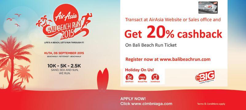 Registrasi @BaliBeachRun di & dapatkan cashback* dgn Kartu Kredit CIMB Niaga AirAsia BIG!
