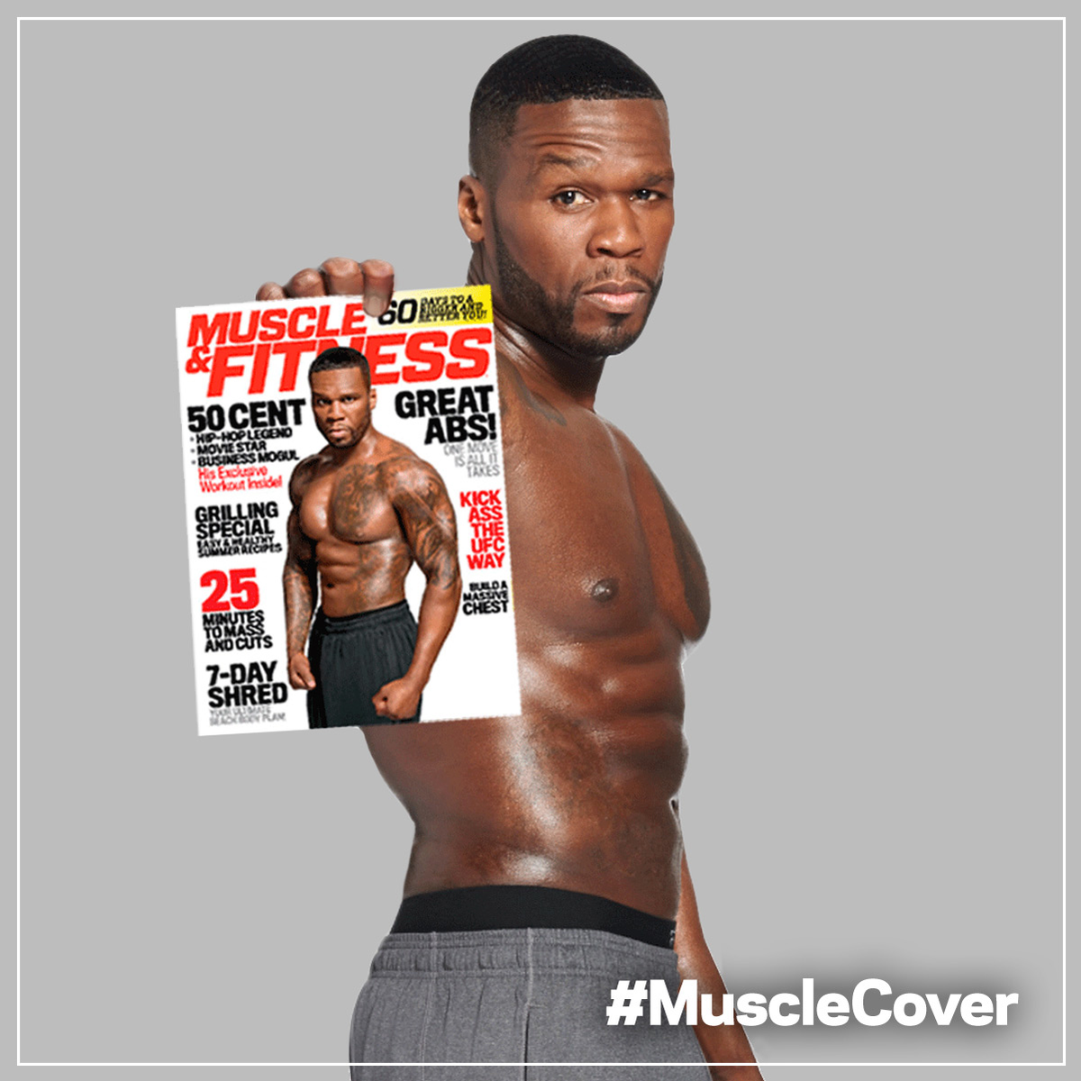 RT @muscle_fitness: Want a chance to party w/ @50Cent? Grab our July/Aug issue & tweet us a selfie using #MuscleCover! http://t.co/wn81XQiC…