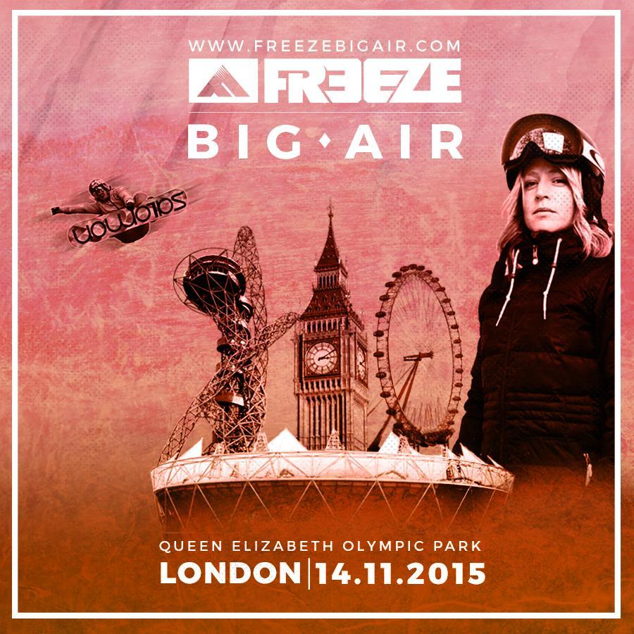 #FreezeBigAir2015 - 14.11.2015 - London's Queen Elizabeth Park - NOT TO BE MISSED! http://t.co/L0NI89Da4m http://t.co/iFOf4zJrAt