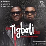 Interesting song you need listen to >>> #TigbetiBySpyz ft. @iamorezi http://t.co/p2Jg13MpYS #Tigbeti http://t.co/eFTtTtVXsm