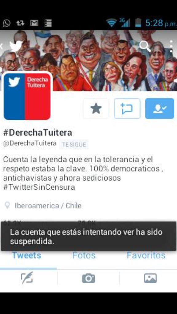 Increíble !!! Cuenta @DerechaTuitera suspendida!! ... Y no hay censura en chile....., a que le temen ?? http://t.co/Wi9wPV0U7e